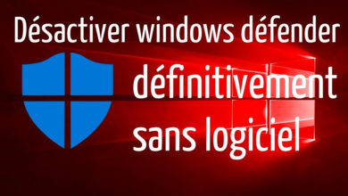 Photo of Désactiver définitivement Windows Defender sur Windows 10