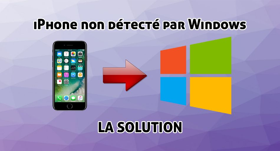 iPhone non détecté par Windows